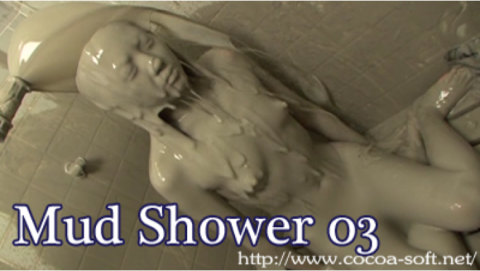 Mud Shower 03